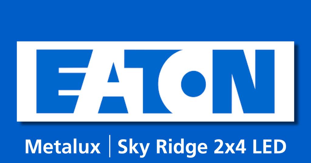 EATON | Metalux – SkyRidge Recessed LED Troffer