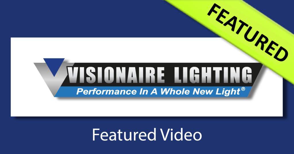 SCI-U Featured Video   Visionaire Lighting